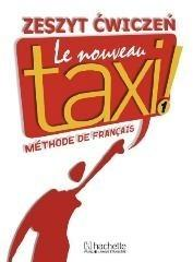 Hachette Livre R Menand G Capelle Jolanta Zając Le Nouveau Taxi 1 Zeszyt ćwiczeń