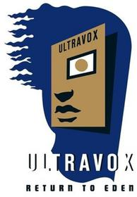 Return To Eden CD + DVD) Ultravox