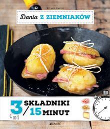 Jedność Dania z ziemniaków. 3 składniki w 15 minut - MELANIE MARTIN