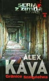 HarperCollins Granice szaleństwa. Z zimną krwią - Alex Kava