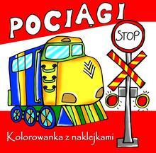Love Books Pociągi Kolorowanka z naklejkami Agnieszka Wileńska