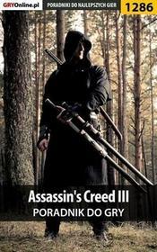 """Assassins Creed III poradnik do gry Michał \""""Kwiść"""" Chwistek PDF)"""