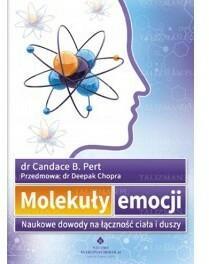 Studio Astropsychologii Molekuły emocji. Naukowe dowody na łączność ciała i duszy - Pert Candace B.