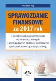 Rup Wojciech Sprawozdanie finansowe za 2017 rok  państwowych i samorządowych jednostek budżetowych  samorządowych zakładów budżetowych  jednostek samorządu...