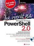 Opinie o Patrik Malina Jak vyzrát na Microsoft Windows PowerShell 2.0 Patrik Malina