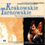 Polskie Radio S.A. Muzyka źródeł: Krakowskie. Tarnowskie