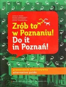 Agora Michał Wybieralski Zrób to w Poznaniu! Do it in Poznań!