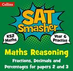 Collins KS2 Year 6 Maths Reasoning Fractions Decimals and Percentages for papers 2 and 3