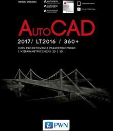 Autocad 2017/ lt2017 / 360+. kurs projektowania parametrycznego i nieparametrycznego 2d i 3d - Wysyłka od 3,99