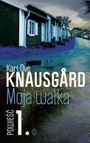 Wydawnictwo Literackie Moja walka. Księga 1 - Karl Ove Knausgard