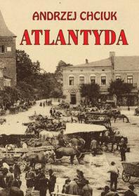 Atlantyda - Andrzej Chciuk