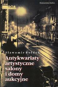 Antykwariaty artystyczne salony i domy aukcyjne - Sławomir Bołdok