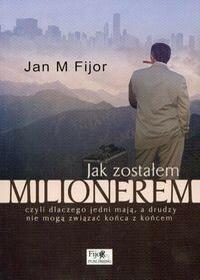 Fijor Jan M Jak zostałem milionerem - mamy na stanie, wyślemy natychmiast