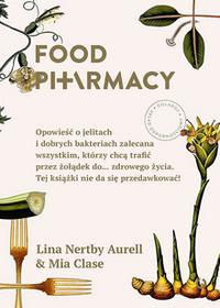 Otwarte Food Pharmacy - Lina Nertby Aurell, Mia Clase