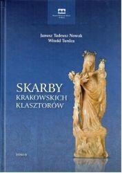 Muzeum Historyczne Miasta Krakowa praca zbiorowa Skarby krakowskich klasztorów. Tom II