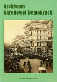 Myśl Polska Archiwum Narodowej Demokracji