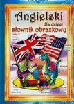 Literat Angielski dla dzieci - Słownik obrazkowy - Monika Ostrowska-Myślak