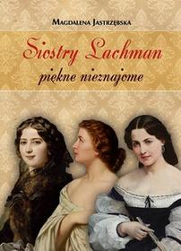 LTW Siostry Lachman piękne nieznajome - Magdalena Jastrzębska