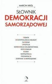 Kurhaus Publishing Słownik demokracji samorządowej - Marcin Król