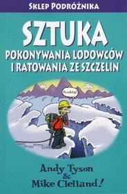 Sztuka pokonywania lodowców i ratowania ze szczelin wydanie II Sklep Podróżnika Sklep Podróżnika