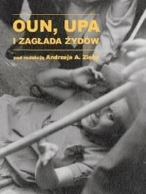 Księgarnia Akademicka Andrzej Zięba OUN UPA i zagłada Żydów