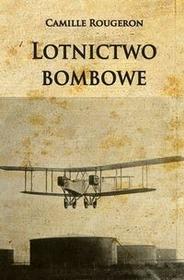 Napoleon V Lotnictwo bombowe - Rougeron Camille