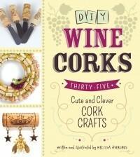 Adams Media Corporation DIY Wine Corks