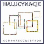Comporecordeyros Halucynacje