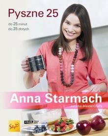 Znak Pyszne 25. Do 25 minut, do 25 złotych - Anna Starmach