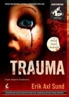 Trauma Książka audio MP3 Erik Axl Sund