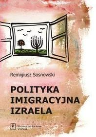 Polityka imigracyjna Izraela - Remigiusz Sosnowski