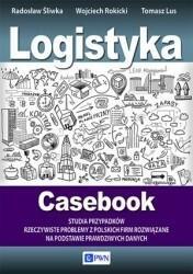 PWN Logistyka Casebook - Lus Tomasz, Wojciech Rokicki, Śliwka Radosław