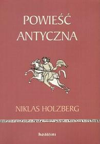 Powieść antyczna - Holzberg Niklas