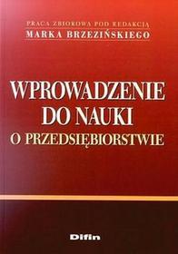Wprowadzenie do nauki o przedsiębiorstwie - Marek Brzeziński