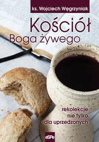 Kościół Boga żywego - Wojciech Węgrzyniak