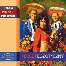 Pamelo żegnaj Digipack) CD) Tercet Egzotyczny