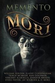 Digital Horror Fiction, an Imprint of Digital Fict Memento Mori: A Digital Horror Fiction Anthology of Short Stories
