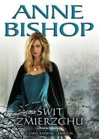 Initium Świt Zmierzchu. Czarne Kamienie - księga IX - Anne Bishop