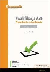 Ekonomik Justyna Wyderka Kwalifikacja A.36. Prowadzenie rachunkowości