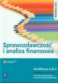 WSiPBranża ekonomia i rachunkowość. Sprawozdawczość i analiza finansowa. Podręcznik do nauki zawodu technik ekonomista, technik rachunkowości. Nauczanie z