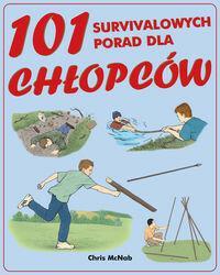 Vesper 101 survivalowych porad dla chłopców - Chris McNab
