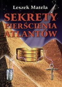 Matela Leszek Sekrety pierścienia Atlantów