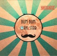 Niesiądz CD) BUM BUM ORKeSTAR