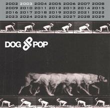 Dogpop Popdog 2003 Vinyl)