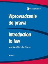 Wprowadzenie do prawa. Introduction to law - Jolanta Jabłońska-Bonca
