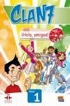Edi Numen / Instituto Carvantes Język hiszpański. Clan 7. Con Hola. amigos 1. Klasa 4-6. Podręcznik