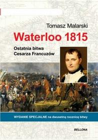 Bellona Waterloo 1815 - Tomasz Malarski