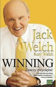 Winning znaczy zwyciężać - Jack Welch, Suzy Welch