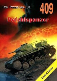 Militaria Janusz Ledwoch Befehlspanzer. Tank Power vol. CL 409