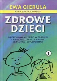 Gierula Ewa Zdrowe dzieci 1